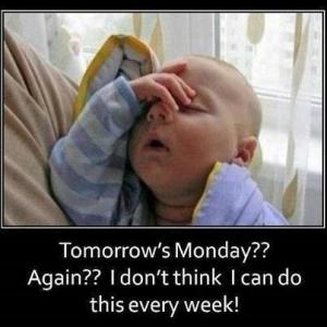 Monday blahs