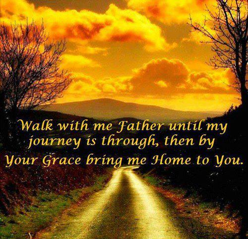 walk with me father